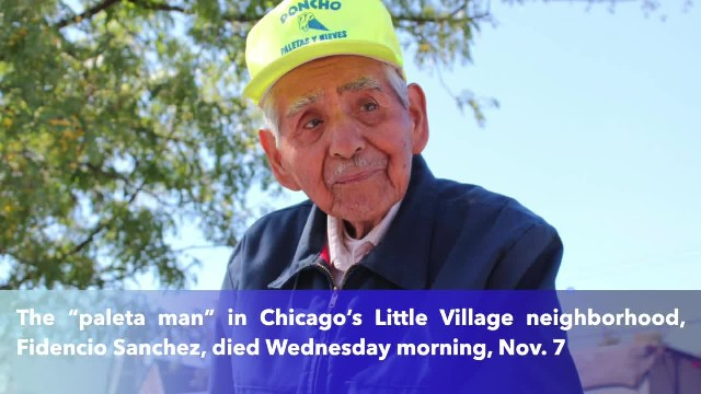 Chicago's beloved paleta man, whose story moved thousands around the world, has died