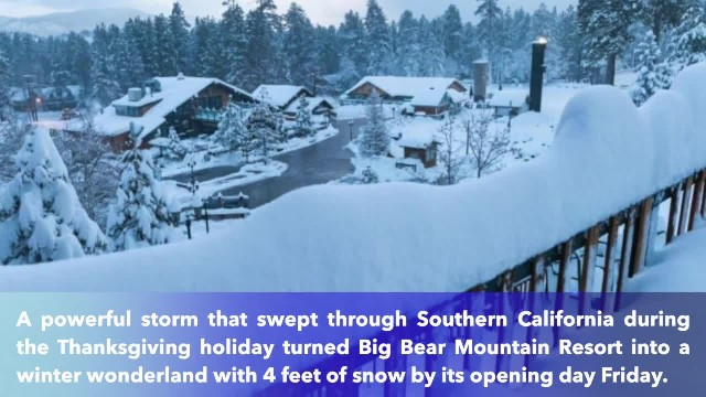 Winter storm dumps 4 feet of snow at Southern California region