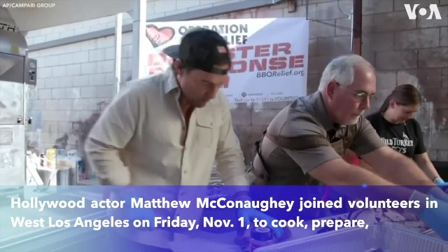 Matthew McConaughey helps prepare over 800 hot meals for first responders battling California wildfi