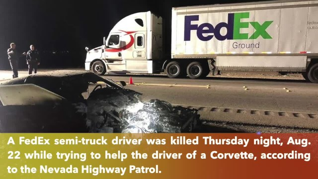 FedEx semi-truck driver killed while trying to help other driver on Las Vegas Boulevard