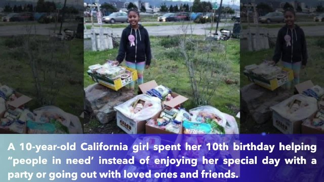 California girl spend 10th birthday giving food to homeless