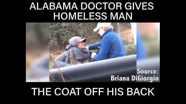 Alabama doctor stops to give homeless man his coat