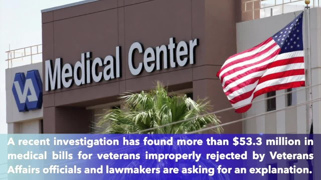 Lawmakers demand answers after VA found wrongfully rejected $53 million in veterans' medical claims