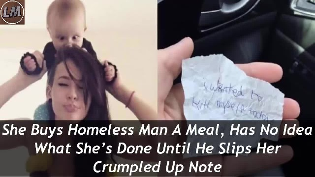 She Buys Homeless Man Meal & Sits with Him. He Hands Her Crumpled Note Before Leaving