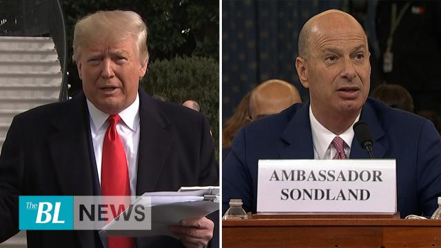 Trump says Sondland's testimony means the Hearing are over