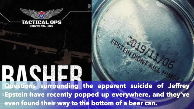 Clovis brewery prints '2019-11-06 Epstein didn't kill himself' on the bottom of cans