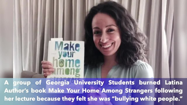 Georgia University students burn Latina author's book following lecture because she was 'bullying wh
