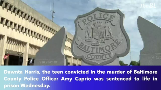 Dawnta Harris sentenced to life in prison in Baltimore County Ofc. Amy Caprio's death