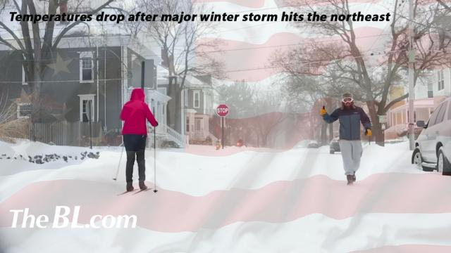 the BL news-Temperatures drop after major winter storm hits the northeast