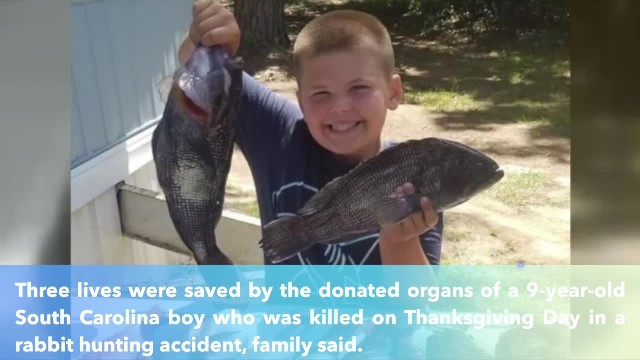 Organs of SC boy killed in hunting accident on Thanksgiving day save three lives, family says