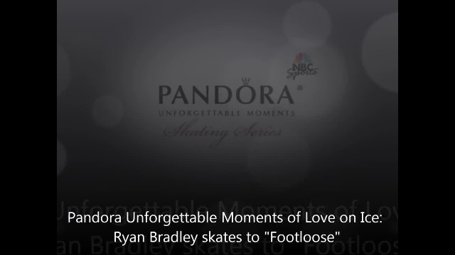 Pandora Unforgettable Moments of Love on Ice- Ryan Bradley skates to 'Footloose'
