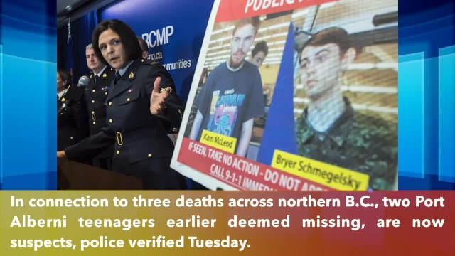 Missing teens now considered suspects in northern B.C. murders according to police