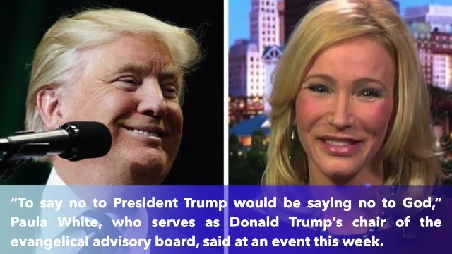 President Trump's spiritual adviser- 'Saying no to Trump would be saying no to God'