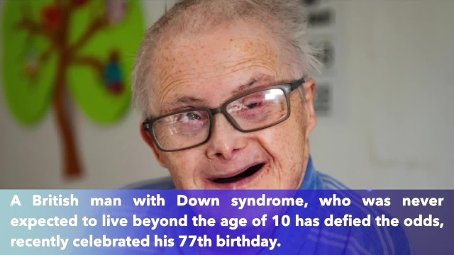 Oldest British with Down Syndrome celebrated 77th birthday