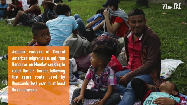 New migrant caravan sets out from Honduras for journey to US border