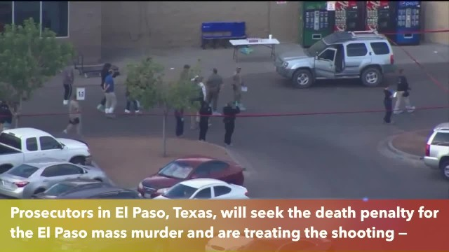 Prosecutors seek death penalty for El Paso shooting suspect