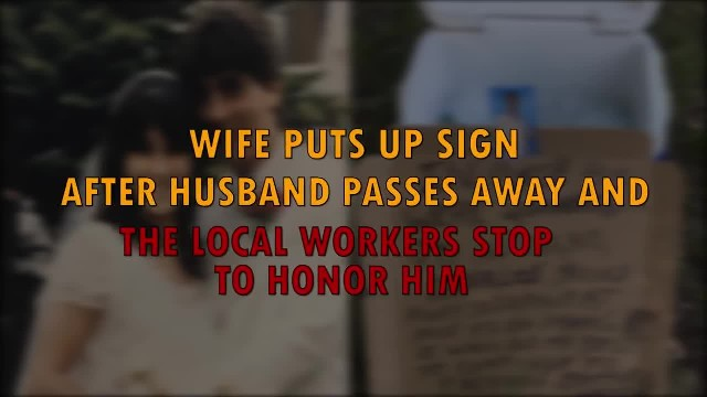Wife Puts Up Sign After Her Husband Passes Only To Have Garbage Man Reveal Truth About Him