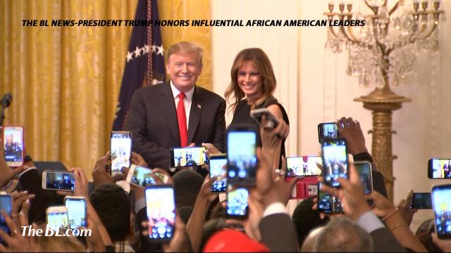 The BL news-President Trump honors influential African American leaders