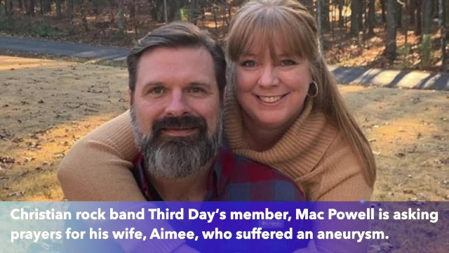 Third Day's Mac Powell asks for prayers after wife Amiee suffered brain aneurysm