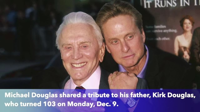 'You are a living legend' Michael Douglas wishes father Kirk happy 103rd birthday