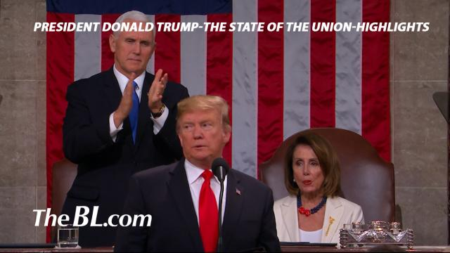 The BL news-President Donald Trump-The State of the Union-Highlights