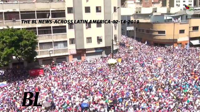 The BL news-across Latin America-02-14-2019
