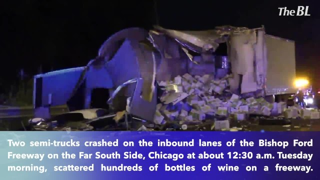 Two semis crash spill hundreds of wine bottles on freeway in Chicago