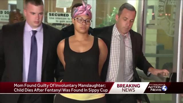 Mother found guilty in toddler's death; fentanyl found in sippy cup