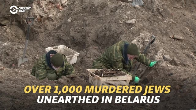 Over 1,000 Jews Murdered By Nazis Unearthed In Belarus