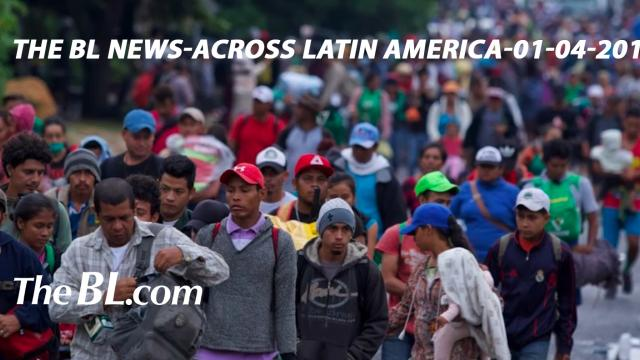 The bl news-across latin america-01-04-2019