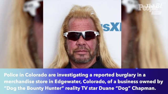 Dog the Bounty Hunter's Colorado store burglarized, he is urging suspect to surrender
