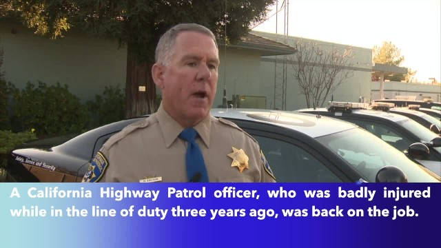17 year California Highway Patrol veteran badly injured in line of duty back on job