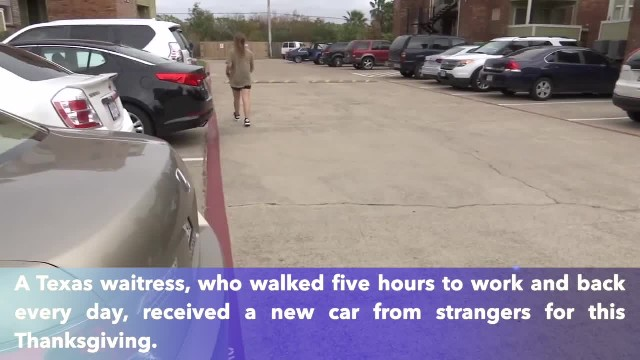 Texas waitress who walked hours to work receives new car from strangers for this Thanksgiving