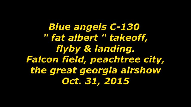 Here's Fat Albert's gut-wrenching assault landing-not for the faint of heart