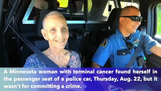 Minnesota nurse diagnosed with terminal cancer gets bucket list wish, a ride-along in a police car