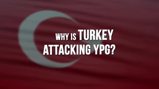 Why Turkey Is Attacking YPG